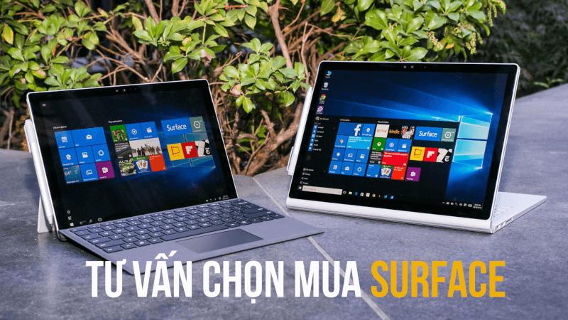 tư vấn chọn mua máy Surface